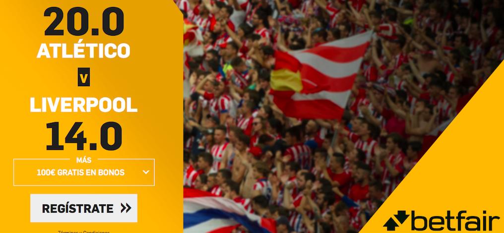 Atlético Madrid v Liverpool cuota mejorada Betfair