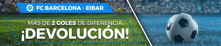 Barcelona v Eibar oferta Pastón