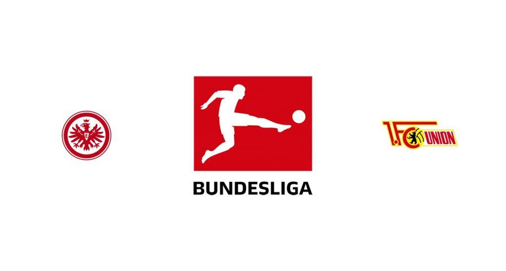 Eintracht Frankfurt v Union Berlin Previa, Predicciones y Pronóstico