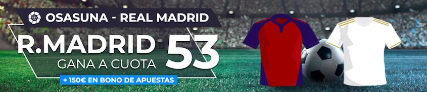 Osasuna v Real Madrid cuota mejorada Paston