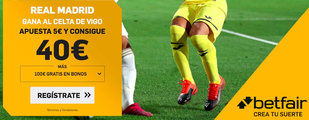 Real Madrid v Celta Vigo cuota mejorada Betfair