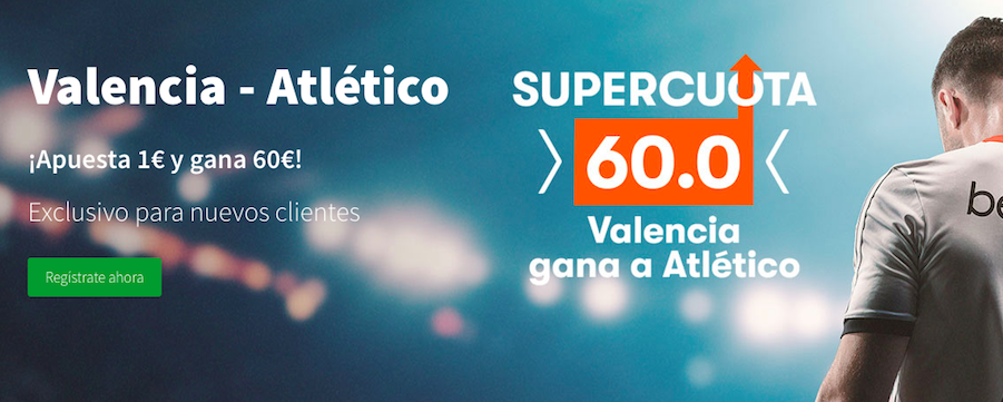Valencia v Atlético Madrid cuota mejorada Betsson