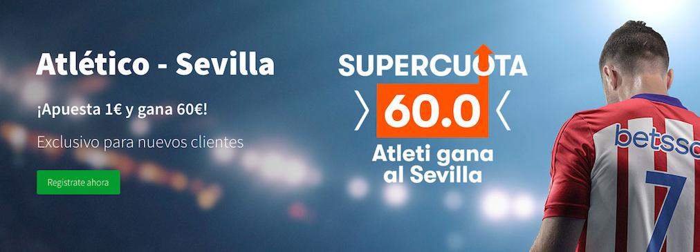 Atlético Madrid vs Sevilla cuota mejorada Betsson