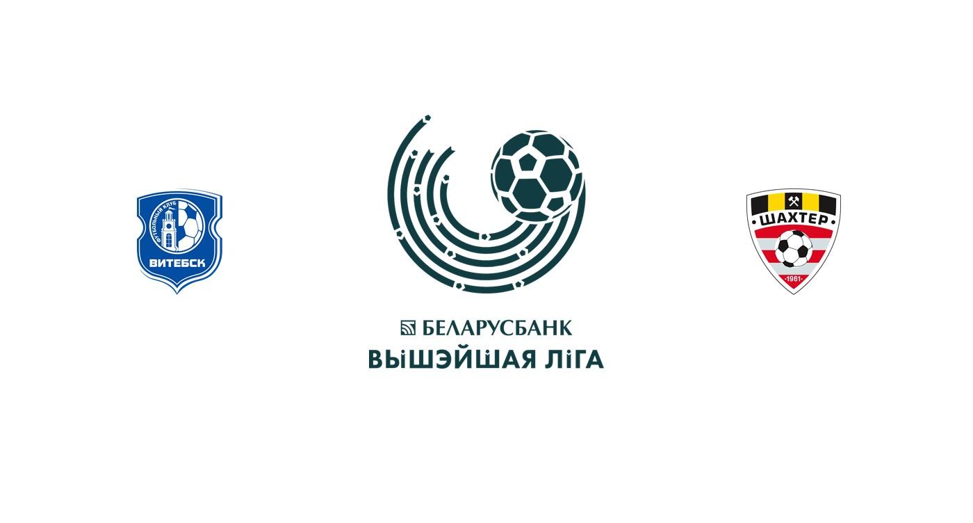 FC Vitebsk vs Shakhtyor Soligorsk