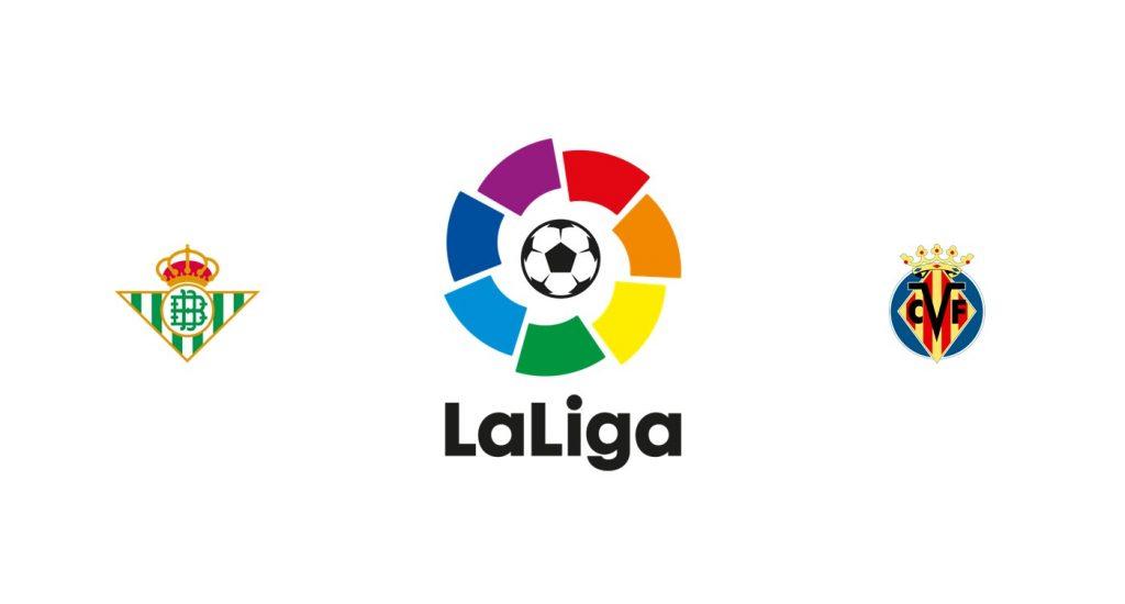 Real Betis vs Villarreal Previa, Predicciones y Pronóstico