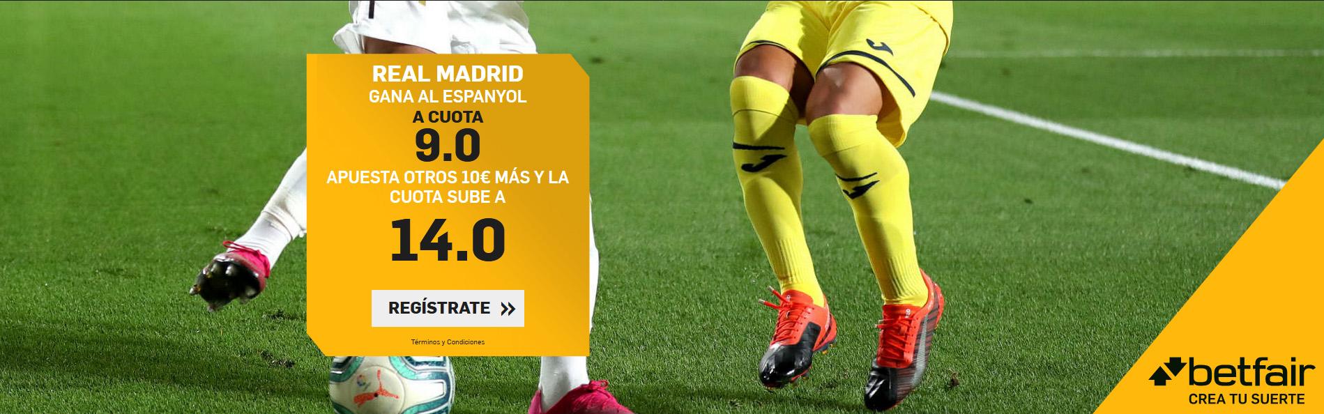 Cuota Mejorada 9 Real Madrid gana Espanyol Betfair