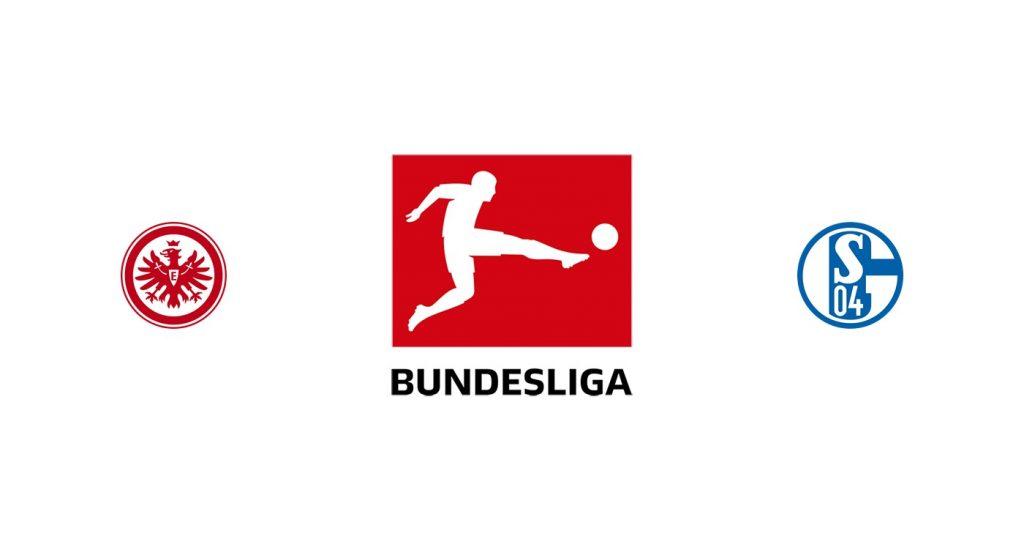 Eintracht Frankfurt vs Schalke 04 Previa, Predicciones y Pronóstico