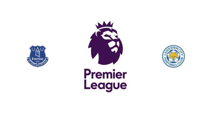 Everton vs Leicester City Previa, Predicciones y Pronóstico