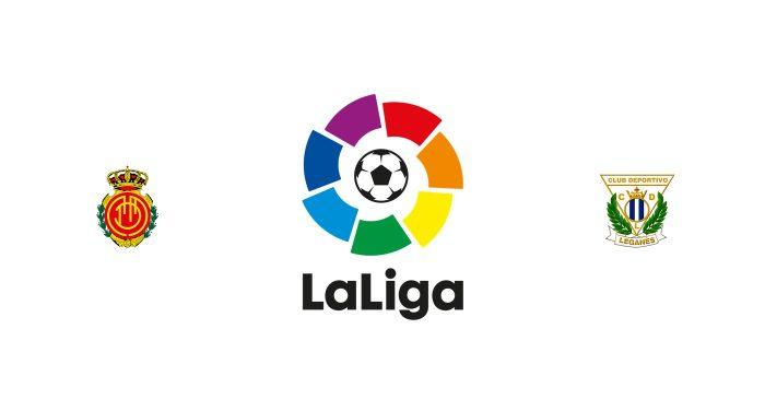 Mallorca vs Leganés Previa, Predicciones y Pronóstico
