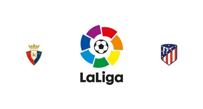 Osasuna vs Atlético Madrid Previa, Predicciones y Pronóstico