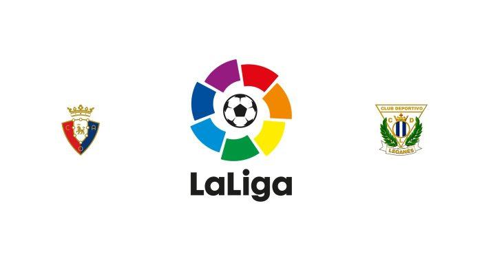 Osasuna vs Leganés Previa, Predicciones y Pronóstico
