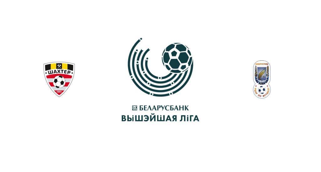 Shakhtyor Soligorsk vs Energetik BGU Previa, Predicciones y Pronóstico
