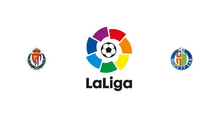 Valladolid vs Getafe Previa, Predicciones y Pronóstico