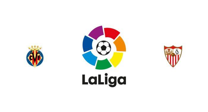 Villarreal vs Sevilla Previa, Predicciones y Pronóstico
