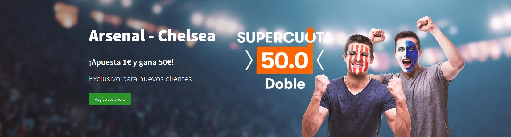 Arsenal vs Chelsea Supercuota 50 Betsson