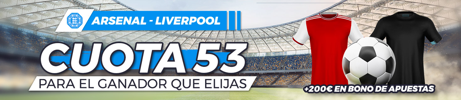 Arsenal vs Liverpool Megacuota 53 Paston