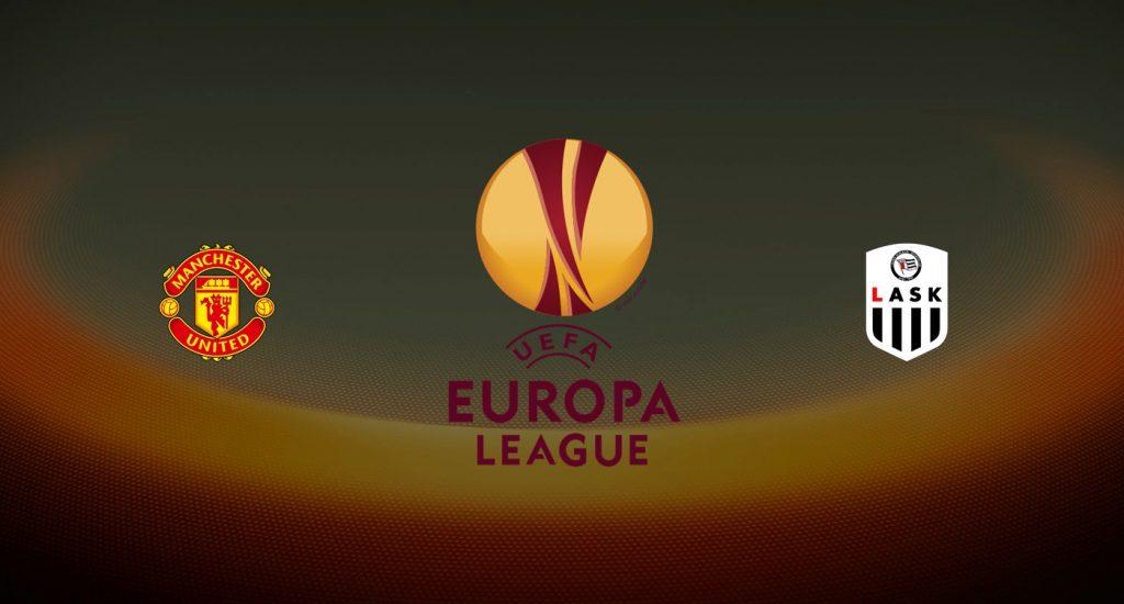 Manchester United vs LASK Previa, Predicciones y Pronóstico