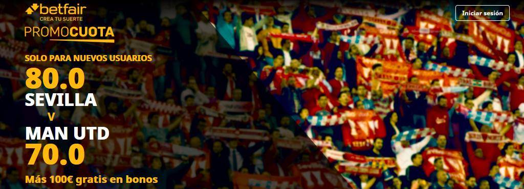 Sevilla vs Manchester United Supercuota Betfair
