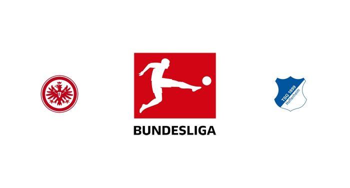 Eintracht Frankfurt vs Hoffenheim Previa, Predicciones y Pronóstico