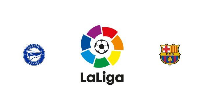 Alavés vs Barcelona Previa, Predicciones y Pronóstico