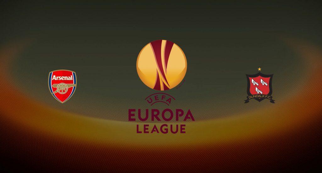 Arsenal vs Dundalk Previa, Predicciones y Pronóstico