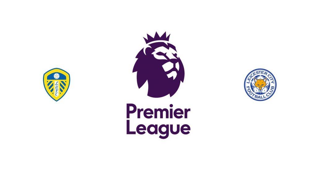Leeds vs Leicester Previa, Predicciones y Pronóstico