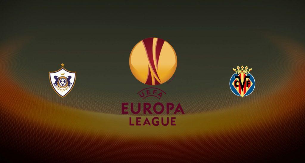Qarabag vs Villarreal Previa, Predicciones y Pronóstico