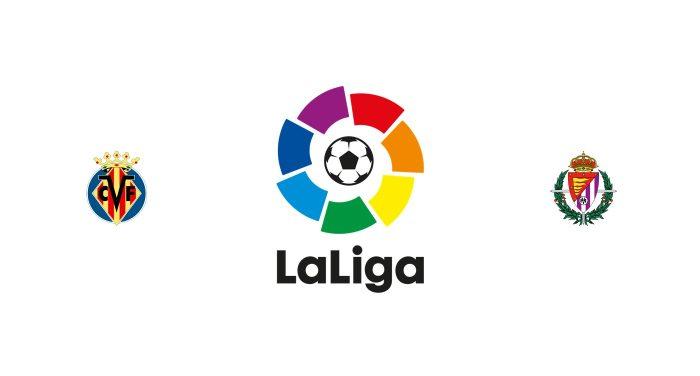 Villarreal vs Valladolid Previa, Predicciones y Pronóstico