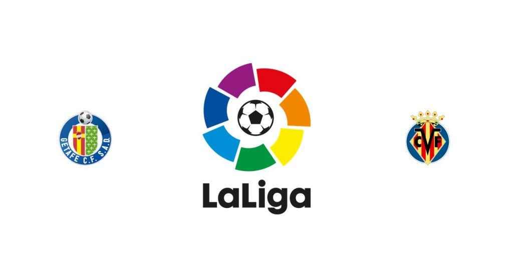 Getafe vs Villarreal Previa, Predicciones y Pronóstico