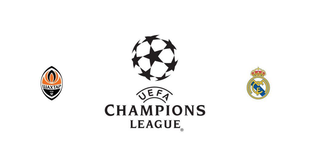 Shakhtar Donetsk vs Real Madrid Previa, Predicciones y Pronóstico