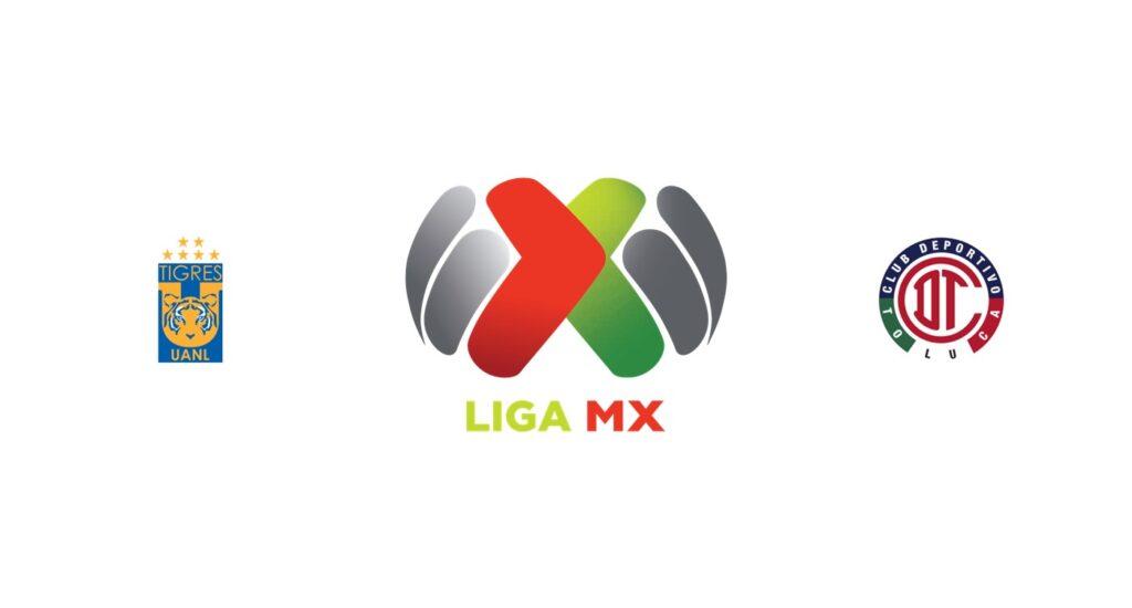 Tigres UANL vs Toluca Previa, Predicciones y Pronóstico