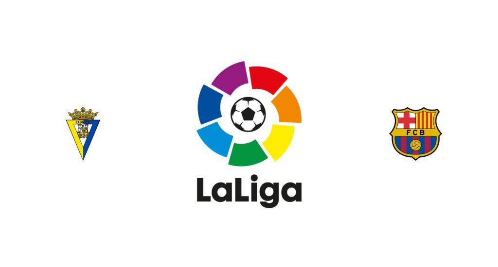 Cádiz vs Barcelona Previa, Predicciones y Pronóstico