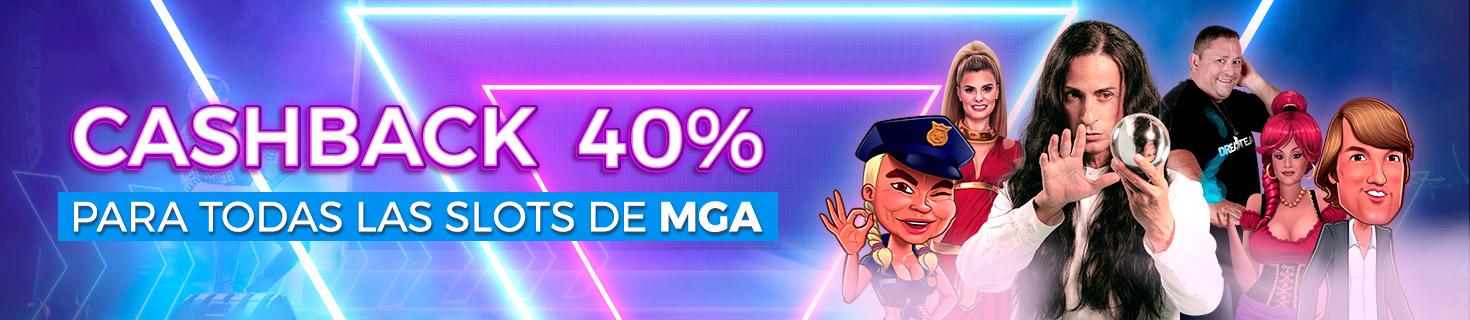Cashback 40% slots MGA
