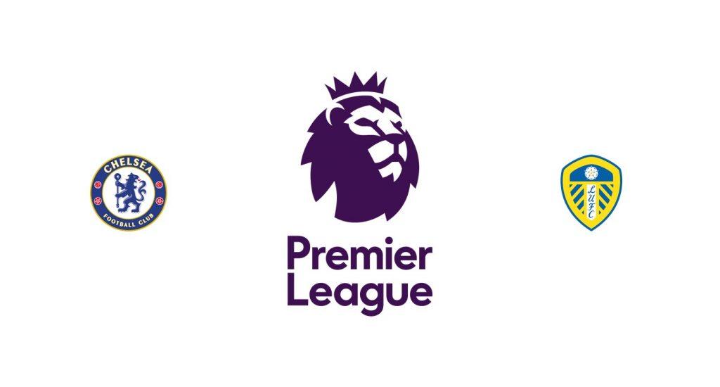 Chelsea vs Leeds Previa, Predicciones y Pronóstico
