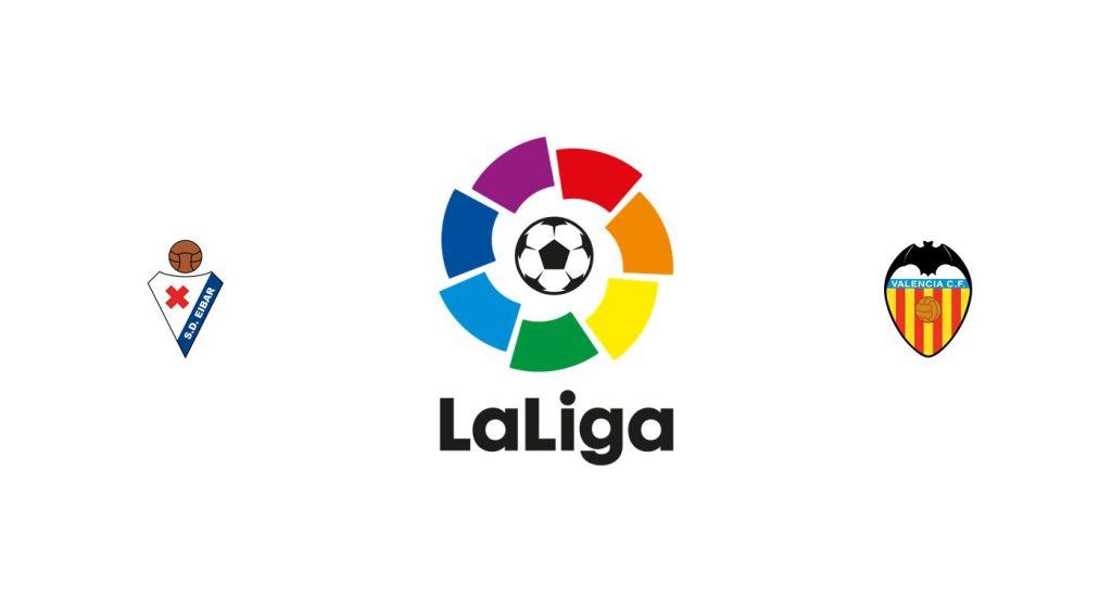 Eibar vs Valencia Previa, Predicciones y Pronóstico
