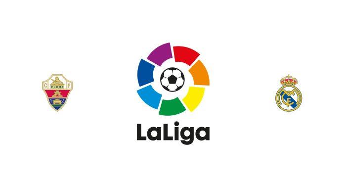 Elche vs Real Madrid Previa, Predicciones y Pronóstico