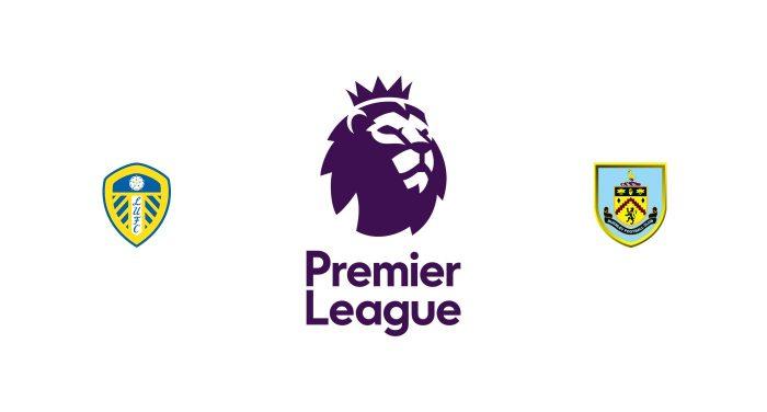 Leeds vs Burnley Previa, Predicciones y Pronóstico