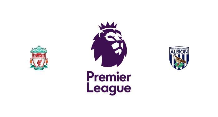 Liverpool vs West Brom Previa, Predicciones y Pronóstico