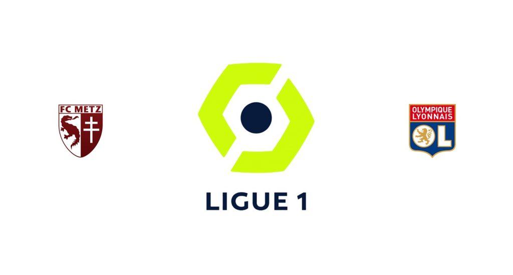 Metz vs Olympique Lyon Previa, Predicciones y Pronóstico