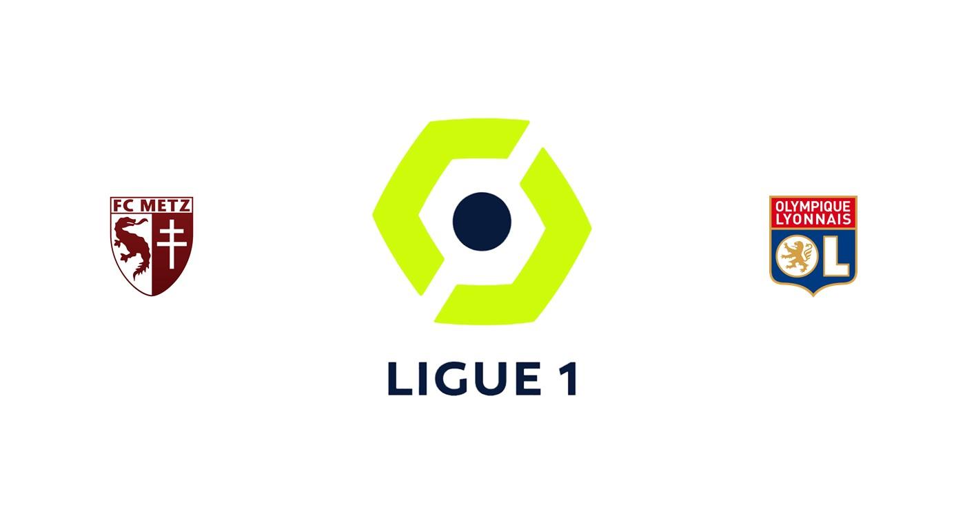 Metz vs Olympique Lyon