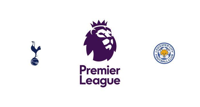 Tottenham vs Leicester Previa, Predicciones y Pronóstico