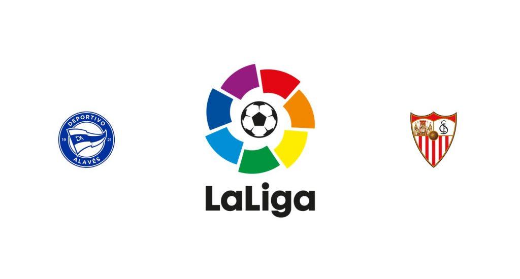 Alavés vs Sevilla Previa, Predicciones y Pronóstico