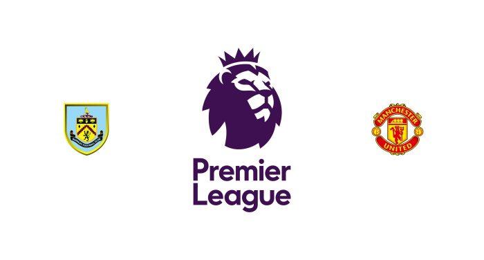 Burnley vs Manchester United Previa, Predicciones y Pronóstico