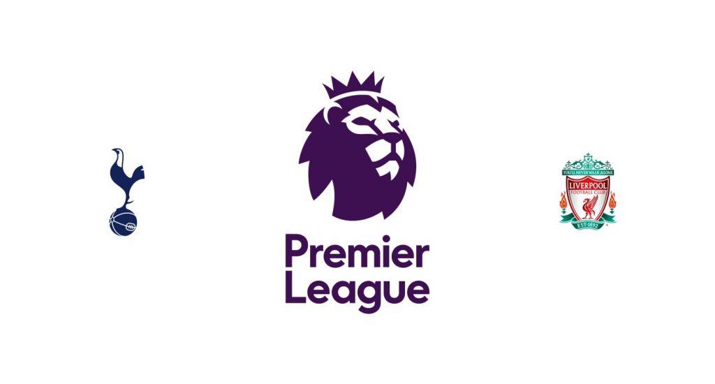 Tottenham vs Liverpool Previa, Predicciones y Pronóstico
