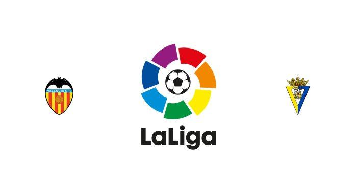 Valencia vs Cádiz Previa, Predicciones y Pronóstico