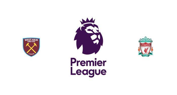 West Ham vs Liverpool Previa, Predicciones y Pronóstico