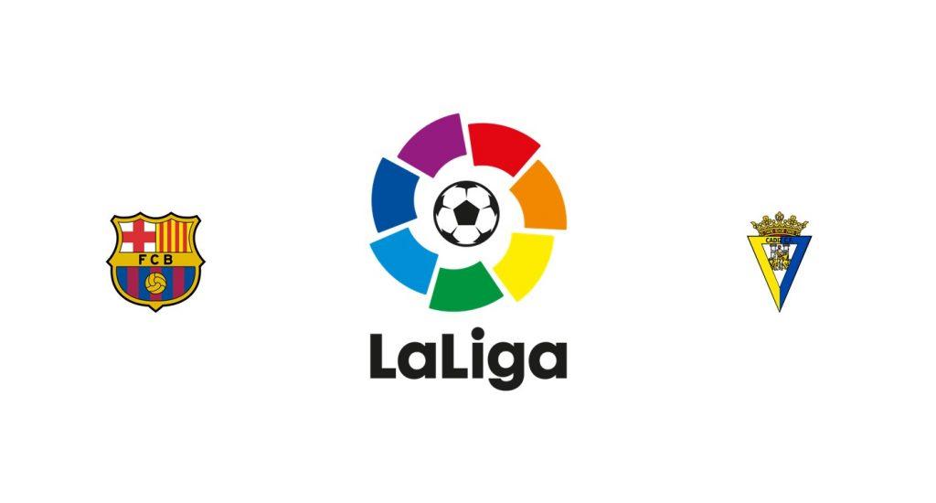 Barcelona vs Cádiz Previa, Predicciones y Pronóstico