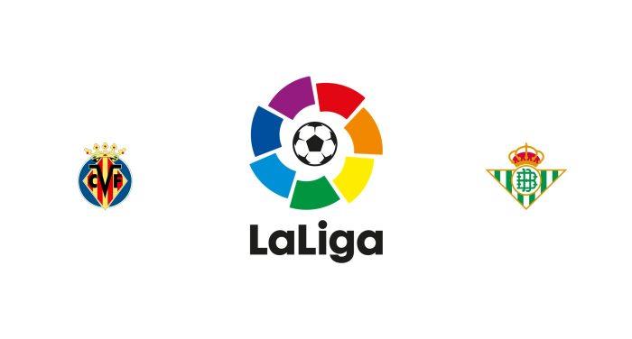 Villarreal vs Betis Previa, Predicciones y Pronóstico