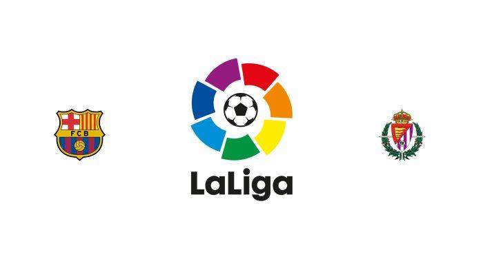 Barcelona vs Valladolid Previa, Predicciones y Pronóstico