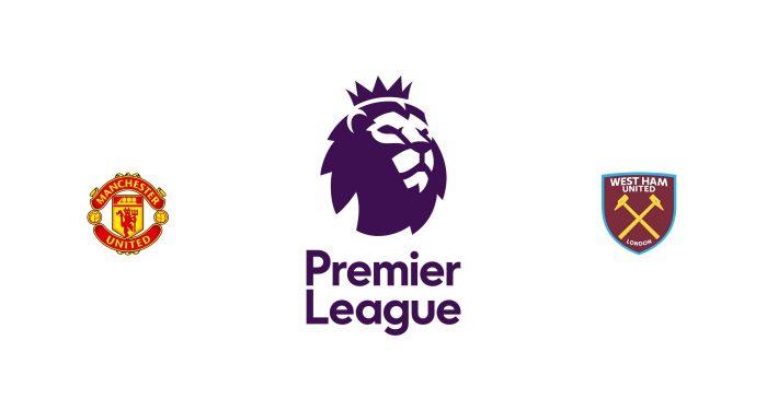 Manchester United vs West Ham Previa, Predicciones y Pronóstico